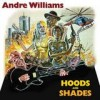 Andre Williams - Hoods And Shades: Album-Cover
