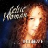 Celtic Woman - Believe: Album-Cover