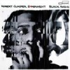 Robert Glasper Experiment - Black Radio: Album-Cover