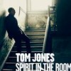 Tom Jones - Spirit In The Room: Album-Cover