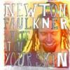 Newton Faulkner - Write It On Your Skin: Album-Cover