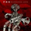 P.O.D. - Murdered Love: Album-Cover