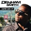 Denham Smith - Come Wid It: Album-Cover