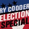 Ry Cooder - Election Special: Album-Cover
