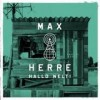 Max Herre - Hallo Welt!: Album-Cover