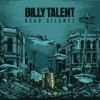 Billy Talent - Dead Silence: Album-Cover