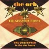 The Orb featuring Lee 'Scratch' Perry - The Orbserver In The Star House: Album-Cover