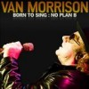 Van Morrison - Born To Sing: No Plan B: Album-Cover