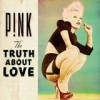Pink - The Truth About Love: Album-Cover