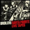 Broilers - Santa Muerte Live Tapes: Album-Cover
