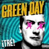 Green Day - Tre!: Album-Cover