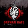 Orphan Hate - Attitude & Consequences: Album-Cover