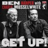 Ben Harper & Charlie Musselwhite - Get Up!: Album-Cover