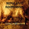 Repulsive Aggression - Conflagration: Album-Cover