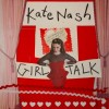 Kate Nash - Girl Talk: Album-Cover