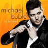 Michael Bublé - To Be Loved: Album-Cover