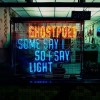 Ghostpoet - Some Say I So I Say Light: Album-Cover