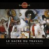 The Tangent - Le Sacre Du Travail: Album-Cover