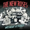 The New Roses - Without A Trace: Album-Cover