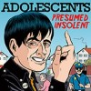 Adolescents - Presumed Insolent: Album-Cover