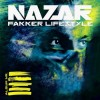 Nazar - Fakker Lifestyle: Album-Cover