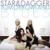 Star & Dagger - Tomorrowland Blues: Album-Cover