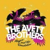 The Avett Brothers - Magpie And The Dandelion: Album-Cover