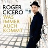Roger Cicero - Was Immer Auch Kommt: Album-Cover