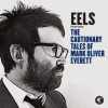 Eels - The Cautionary Tales Of Mark Oliver Everett: Album-Cover