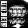 Killer Be Killed - Killer Be Killed: Album-Cover