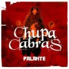 Chupacabras - Palante: Album-Cover
