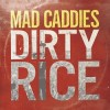 Mad Caddies - Dirty Rice: Album-Cover