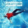 Example - Live Life Living: Album-Cover