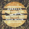 Arkells - High Noon: Album-Cover