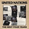 United Nations - The Next Four Years: Album-Cover