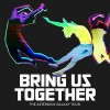 The Asteroids Galaxy Tour - Bring Us Together: Album-Cover