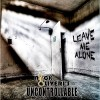 Nick Oliveri's Uncontrollable - Leave Me Alone: Album-Cover