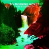 My Morning Jacket - The Waterfall: Album-Cover
