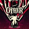 The Other - Fear Itself: Album-Cover