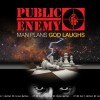 Public Enemy - Man Plans God Laughs: Album-Cover