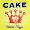 Cake - Fashion Nugget: Album-Cover