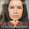 Natalie Merchant - Paradise Is There: Album-Cover