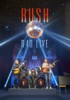 Rush - R40 Live: Album-Cover