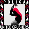 Poliça - United Crushers: Album-Cover