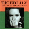 Natalie Merchant - Tigerlily: Album-Cover