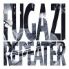 Fugazi - Repeater: Album-Cover