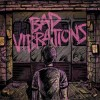 A Day To Remember - Bad Vibrations: Album-Cover
