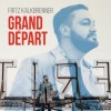 Fritz Kalkbrenner - Grand Départ: Album-Cover