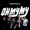One Republic - Oh My My: Album-Cover