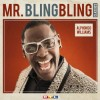 Alphonso Williams - Mr. Bling Bling Classics: Album-Cover